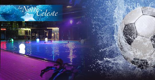 Sabato 14 giugno: Notte Celeste, passione azzurra
